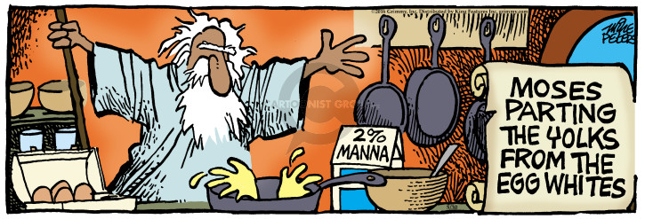 2% manna. Moses parting the yolks form the egg whites.