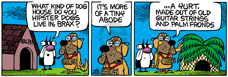 Cartoonist Mike Peters  Mother Goose and Grimm 2016-06-10 doghouse