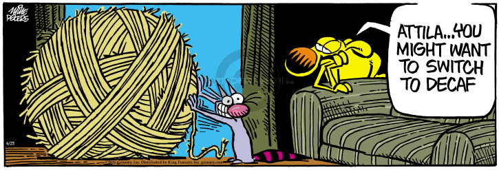 Cartoonist Mike Peters  Mother Goose and Grimm 2016-06-25 Attila