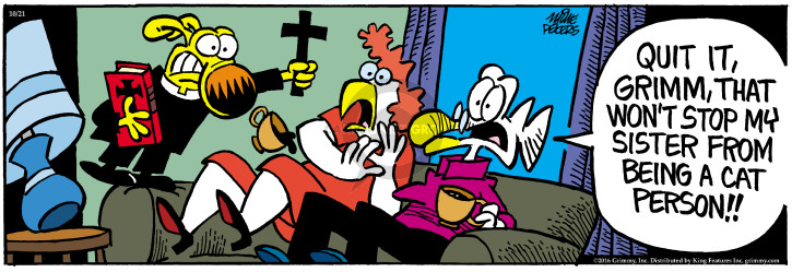 Comic Strip Mike Peters  Mother Goose and Grimm 2016-10-21 spirit