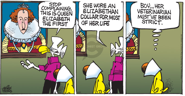 Comic Strip Mike Peters  Mother Goose and Grimm 2016-11-27 Elizabethan