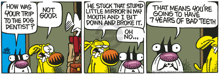 Comic Strip Mike Peters  Mother Goose and Grimm 2017-02-08 mouth