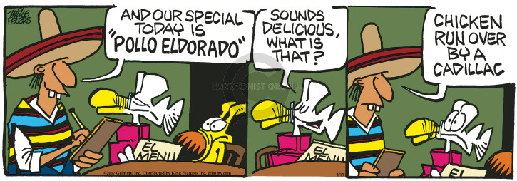 Comic Strip Mike Peters  Mother Goose and Grimm 2017-02-13 Mexican