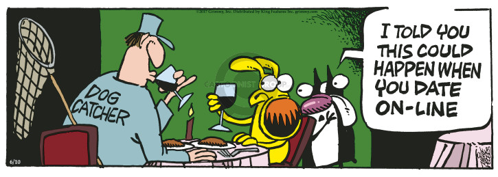 Comic Strip Mike Peters  Mother Goose and Grimm 2017-06-10 happen