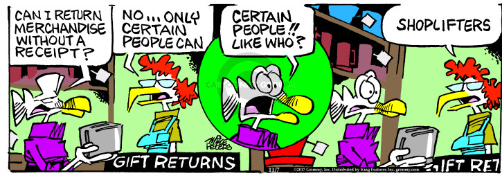 Cartoonist Mike Peters  Mother Goose and Grimm 2017-11-07 gift