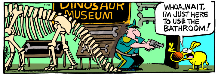 Dinosaur Museum. Whoa. Wait, Im just here to use the bathroom!