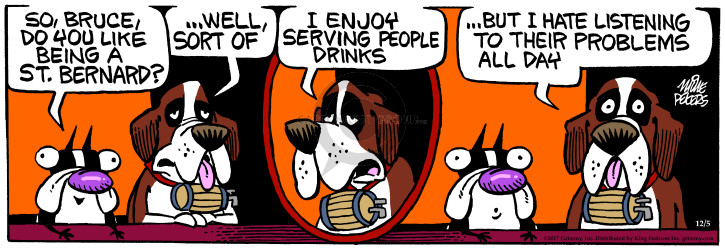 Comic Strip Mike Peters  Mother Goose and Grimm 2017-12-05 drink