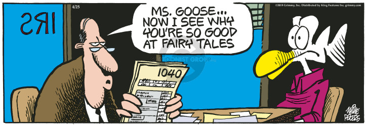 Comic Strip Mike Peters  Mother Goose and Grimm 2018-04-25 tax audit