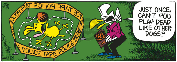 Comic Strip Mike Peters  Mother Goose and Grimm 2018-05-03 crime