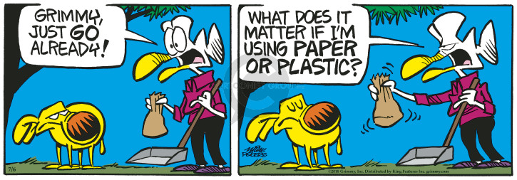 Cartoonist Mike Peters  Mother Goose and Grimm 2018-07-06 plastic bag