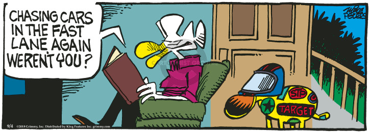 Comic Strip Mike Peters  Mother Goose and Grimm 2018-09-04 fast