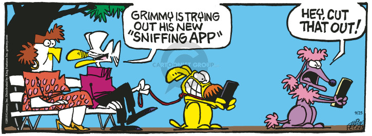 Grimmy is trying out his new sniffing app. Hey, cut that out!