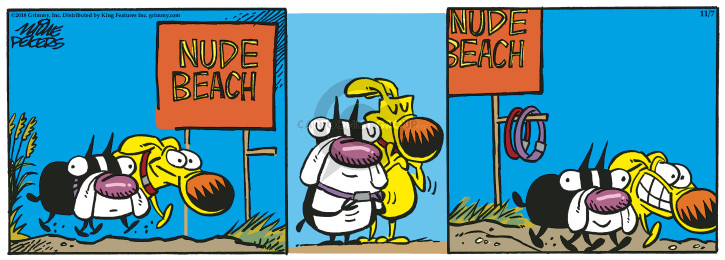 Cartoonist Mike Peters  Mother Goose and Grimm 2018-11-07 unclothed