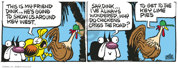 Comic Strip Mike Peters  Mother Goose and Grimm 2019-03-12 friend