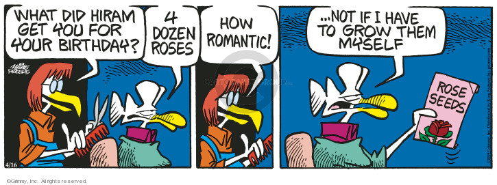 Cartoonist Mike Peters  Mother Goose and Grimm 2019-04-16 flower