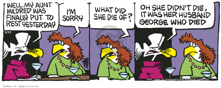 Cartoonist Mike Peters  Mother Goose and Grimm 2019-06-19 yesterday
