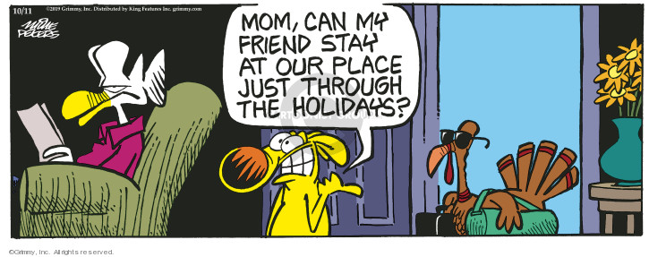 Mom, can my friend stay at our place just through the holidays?
