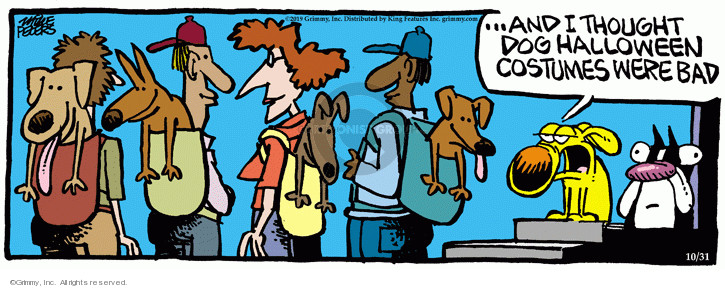 Cartoonist Mike Peters  Mother Goose and Grimm 2019-10-31 bad dog