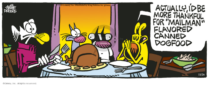 Cartoonist Mike Peters  Mother Goose and Grimm 2019-11-26 canned dog food