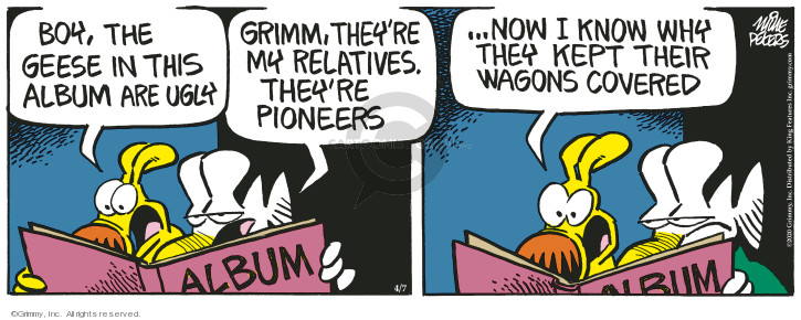 Cartoonist Mike Peters  Mother Goose and Grimm 2020-04-07 family