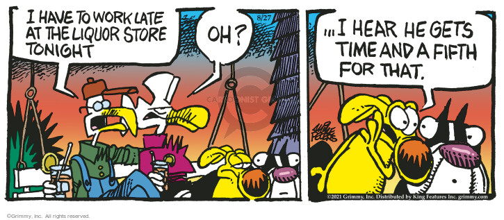 Comic Strip Mike Peters  Mother Goose and Grimm 2021-08-27 drink
