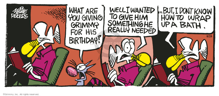 Comic Strip Mike Peters  Mother Goose and Grimm 2021-08-28 want