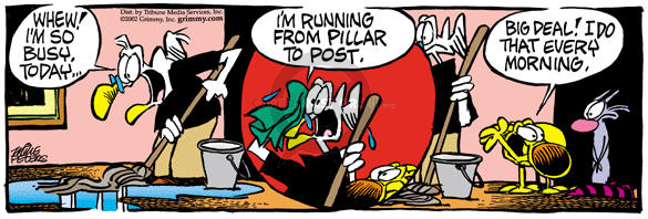 Comic Strip Mike Peters  Mother Goose and Grimm 2002-05-25 fatigue