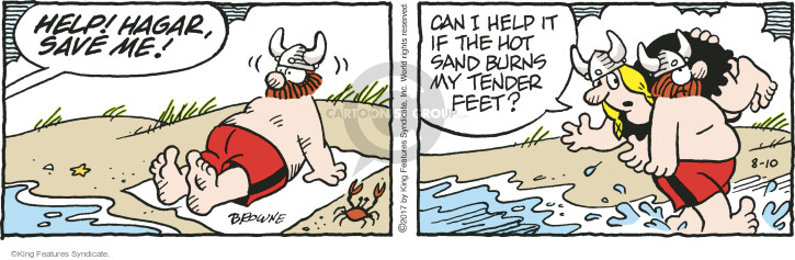 Help! Hagar, save me! Can I help it if the hot sand burns my tender feet?