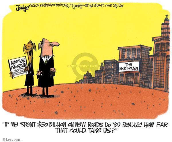 Lee Judge  Lee Judge's Editorial Cartoons 2010-10-15 infrastructure