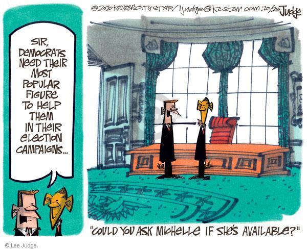 Cartoonist Lee Judge  Lee Judge's Editorial Cartoons 2010-10-23 first lady