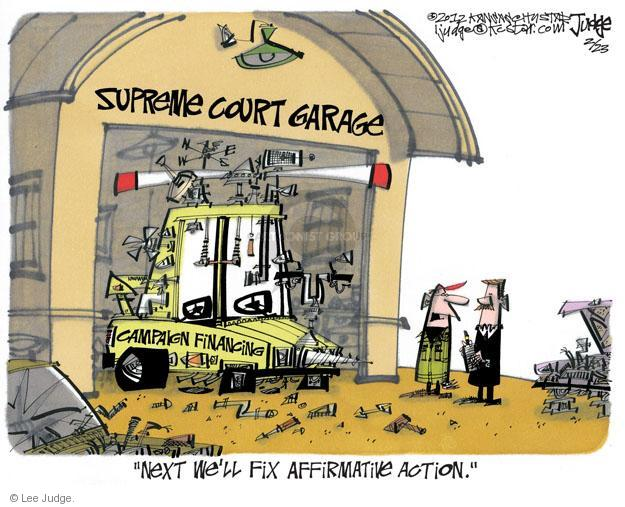 Lee Judge  Lee Judge's Editorial Cartoons 2012-02-23 supreme court justice