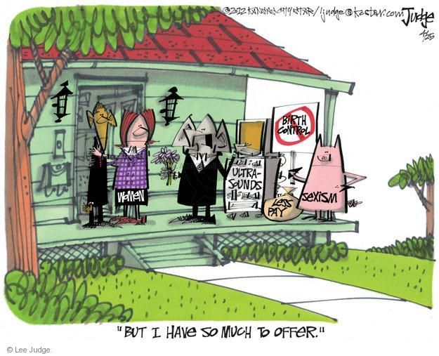 Lee Judge  Lee Judge's Editorial Cartoons 2012-04-25 reproductive freedom