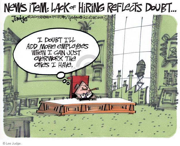 Cartoonist Lee Judge  Lee Judge's Editorial Cartoons 2012-07-13 unemployment