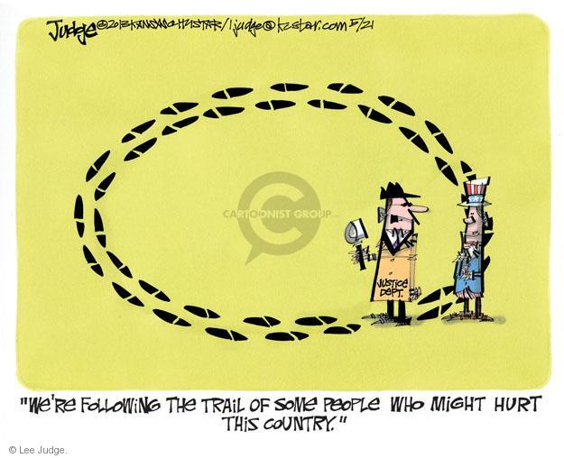 Cartoonist Lee Judge  Lee Judge's Editorial Cartoons 2013-05-21 justice