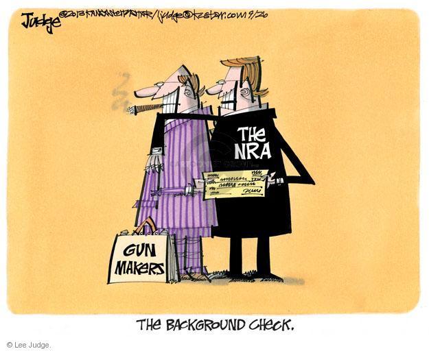 Cartoonist Lee Judge  Lee Judge's Editorial Cartoons 2013-09-26 gun rights