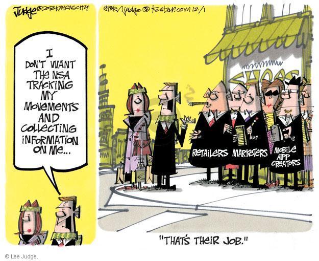 Lee Judge  Lee Judge's Editorial Cartoons 2013-12-01 privacy