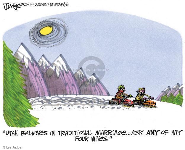 Lee Judge  Lee Judge's Editorial Cartoons 2014-01-03 Utah