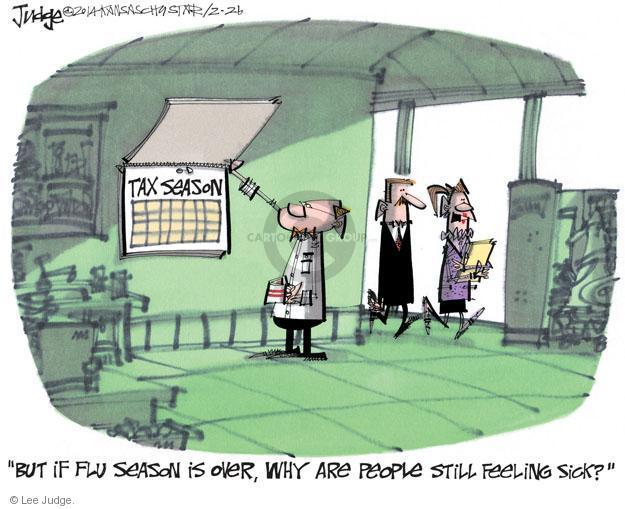 Lee Judge  Lee Judge's Editorial Cartoons 2014-02-26 tax deadline