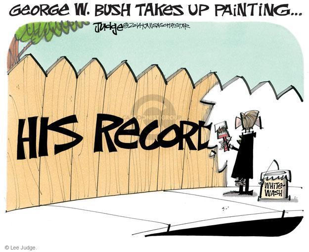 Cartoonist Lee Judge  Lee Judge's Editorial Cartoons 2014-04-10 George Bush painting