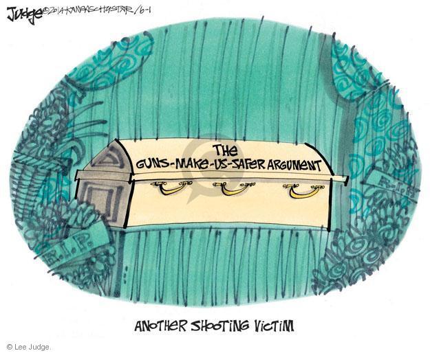 Cartoonist Lee Judge  Lee Judge's Editorial Cartoons 2014-06-01 gun rights