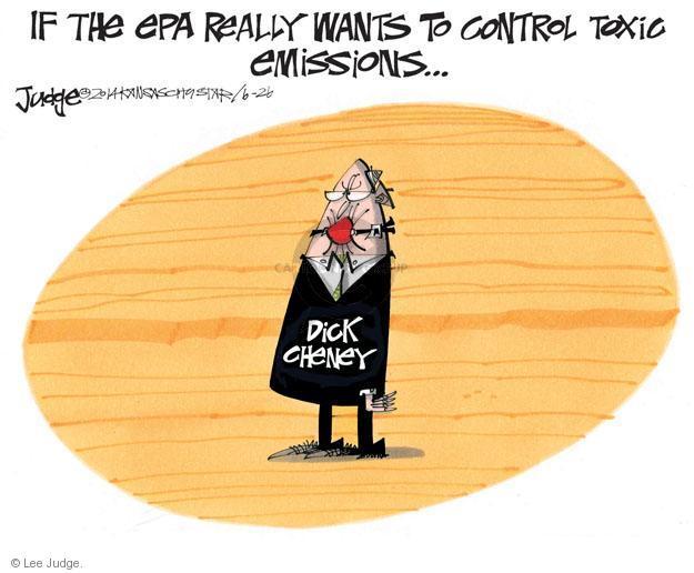 Cartoonist Lee Judge  Lee Judge's Editorial Cartoons 2014-06-26 Dick Cheney
