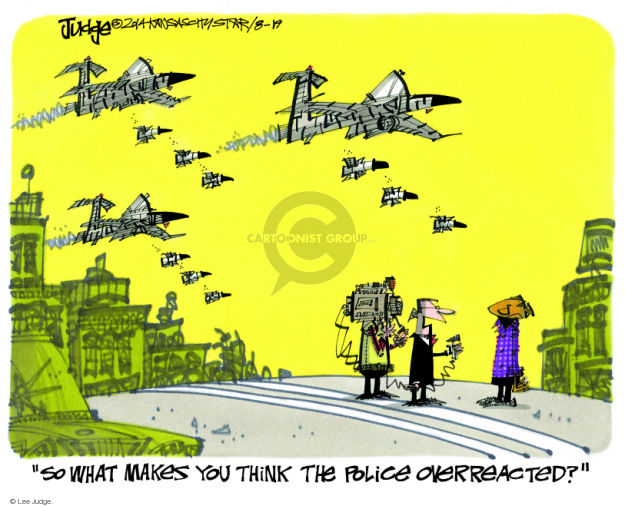 Lee Judge  Lee Judge's Editorial Cartoons 2014-08-19 force
