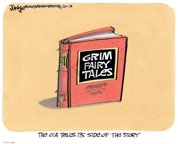 Cartoonist Lee Judge  Lee Judge's Editorial Cartoons 2014-12-13 CIA