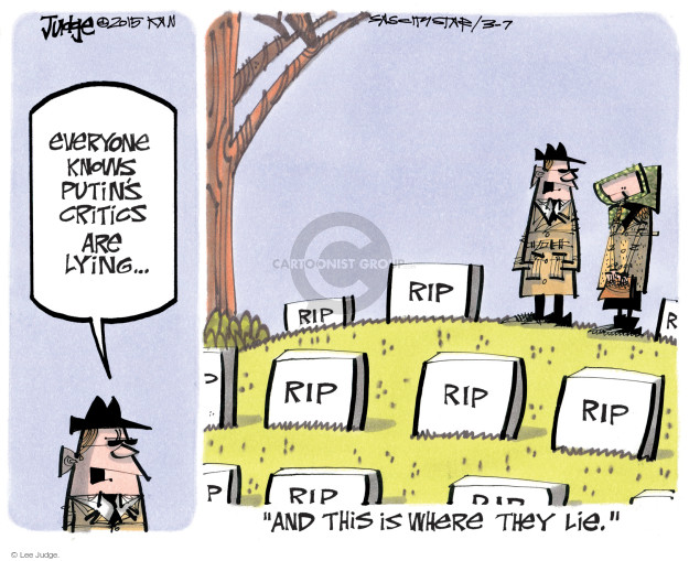 """Everyone knows Putins critics are lying … RIP. """"And this is where they lie."""""""