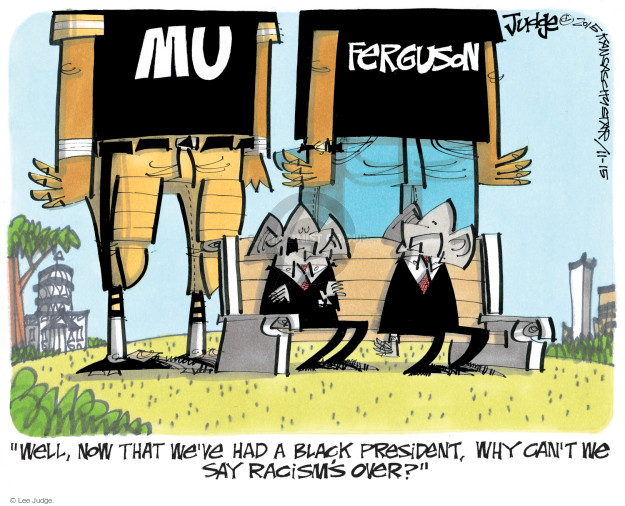 Lee Judge  Lee Judge's Editorial Cartoons 2015-11-15 racism