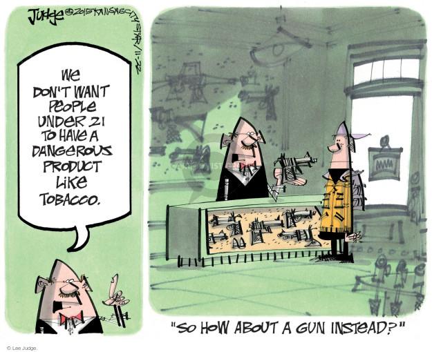 Cartoonist Lee Judge  Lee Judge's Editorial Cartoons 2015-11-22 gun rights