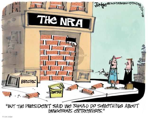 Lee Judge  Lee Judge's Editorial Cartoons 2015-12-08 rifle
