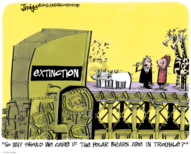 """Extinction. """"So why should we care if the polar bears are in trouble?"""""""