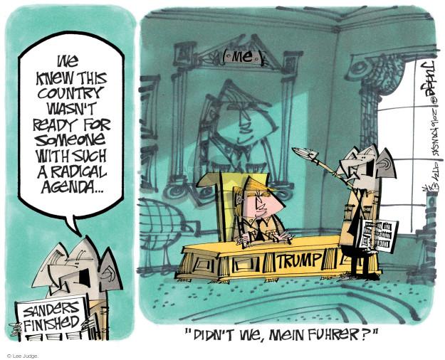 Lee Judge  Lee Judge's Editorial Cartoons 2016-06-15 Bernie Sanders