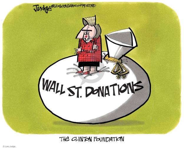 Wall St. Donations. The Clinton Foundation.